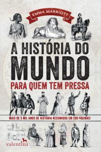 Livro: A História do Mundo Para Quem Tem Pressa