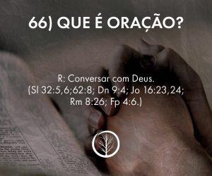 Pergunta 66: Que é oração?