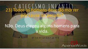 P23 - Todos os homens deverão morrer por causa do pecado