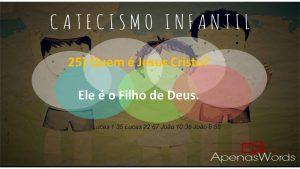 P25 - Quem é Jesus Cristo