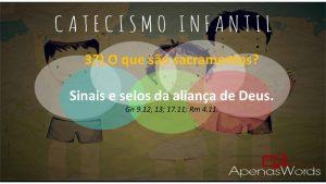 P37 - O que são sacramentos