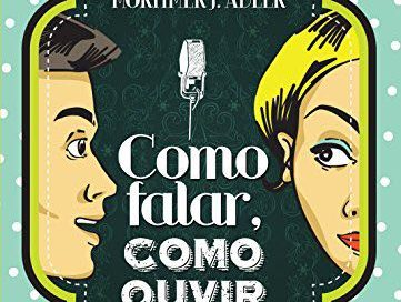 Livro: Como falar, como ouvir