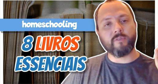 8-Livros-essenciais-para-comecar-a-educacao-domiciliar